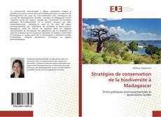 Couverture de Stratégies de conservation de la biodiversité à Madagascar