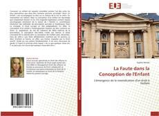 Bookcover of La Faute dans la Conception de l'Enfant