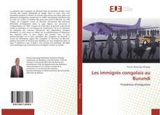 Bookcover of Les immigrés congolais au Burundi