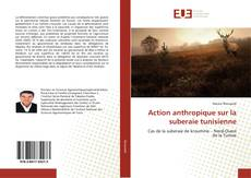 Portada del libro de Action anthropique sur la suberaie tunisienne