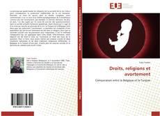 Bookcover of Droits, religions et avortement