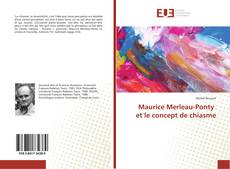 Bookcover of Maurice Merleau-Ponty et le concept de chiasme