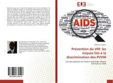Обложка Prévention du VIH: les risques liés á la discrimination des PVVIH