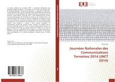 Bookcover of Journées Nationales des Communications Terrestres 2014 (JNCT 2014)