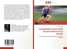 Bookcover of L'osteopathie structurelle en post-entorse de la cheville