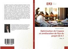 Optimisation de l'espace et amélioration de flux du projet CD 4.1 kitap kapağı