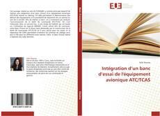 Capa do livro de Intégration d'un banc d'essai de l'équipement avionique ATC/TCAS