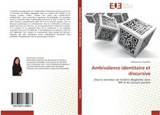 Bookcover of Ambivalence identitaire et discursive