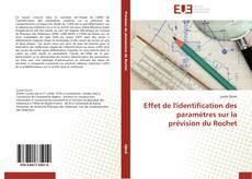 Effet de l'identification des paramètres sur la prévision du Rochet kitap kapağı