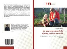 Copertina di La gouvernance de la France par les femmes