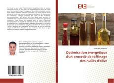 Bookcover of Optimisation énergétique d'un procédé de raffinage des huiles d'olive