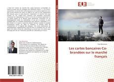 Borítókép a  Les cartes bancaires Co-brandées sur le marché français - hoz