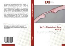 Bookcover of La Pré-Thérapie de Gary Prouty