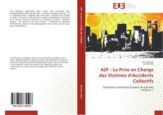 Bookcover of AZF : La Prise en Charge des Victimes d'Accidents Collectifs