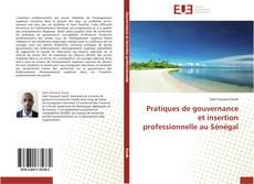 Couverture de Pratiques de gouvernance et insertion professionnelle au Sénégal