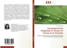 Couverture de Les programmes d'agendas 21 locaux en France et en Finlande