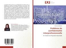 Обложка Problème de confidentialité interprofessionnelle