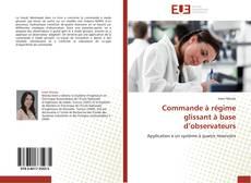 Bookcover of Commande à régime glissant à base d'observateurs