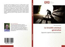 Capa do livro de Le trouble anxieux généralisé