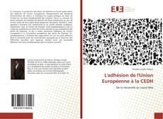 Couverture de L'adhésion de l'Union Européenne à la CEDH