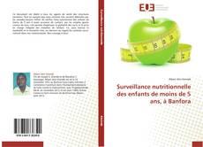 Capa do livro de Surveillance nutritionnelle des enfants de moins de 5 ans, à Banfora