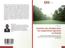 Insertion des réfugiés dans les coopératives agricoles en Guinée kitap kapağı