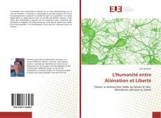 Bookcover of L'Humanité entre Aliénation et Liberté