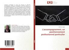 Bookcover of L'accompagnement, un positionnement professionnel particulier