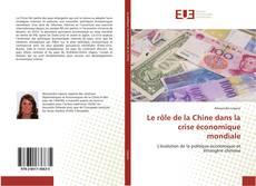 Bookcover of Le rôle de la Chine dans la crise économique mondiale