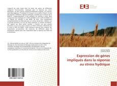 Bookcover of Expression de gènes impliqués dans la réponse au stress hydrique