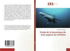 Bookcover of Etude de la dynamique de trois espèces de Cichlidae