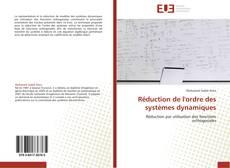 Bookcover of Réduction de l'ordre des systèmes dynamiques