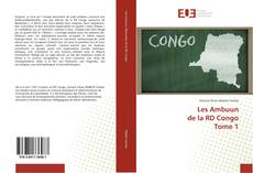 Bookcover of Les Ambuun de la RD Congo Tome 1