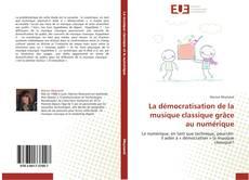 Portada del libro de La démocratisation de la musique classique grâce au numérique