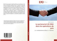 Capa do livro de Le partenariat UE-ONU dans les opérations de paix
