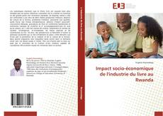 Bookcover of Impact socio-économique de l'industrie du livre au Rwanda