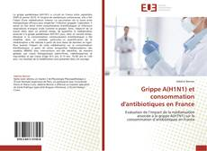 Обложка Grippe A(H1N1) et consommation d'antibiotiques en France