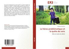 Buchcover von Le héros problématique et la quête du sens