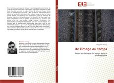 Bookcover of De l'image au temps