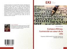 Bookcover of Campus d'Orsay, l'université au cœur de la ville