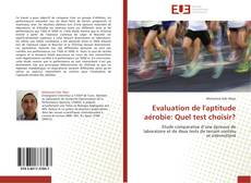 Bookcover of Evaluation de l'aptitude aérobie: Quel test choisir?