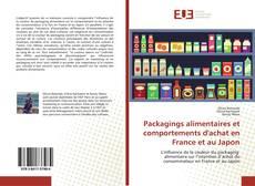 Bookcover of Packagings alimentaires et comportements d'achat en France et au Japon
