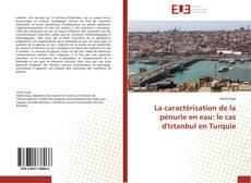Bookcover of La caractérisation de la pénurie en eau: le cas d'Istanbul en Turquie