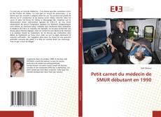 Borítókép a  Petit carnet du médecin de SMUR débutant en 1990 - hoz