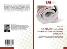 FLE, FLS, FLSco : quelles ressources pour une Classe d'Accueil ?的封面