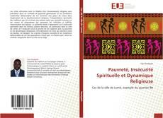 Bookcover of Pauvreté, Insécurité Spirituelle et Dynamique Religieuse