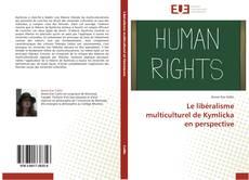 Couverture de Le libéralisme multiculturel de Kymlicka en perspective