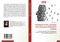 Enseigner le FLE, partager des ressources Internet et évoluer kitap kapağı