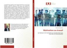 Bookcover of Motivation au travail