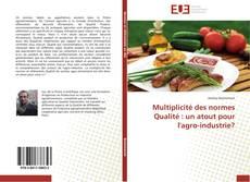 Portada del libro de Multiplicité des normes Qualité : un atout pour l'agro-industrie?
